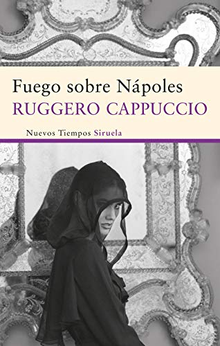9788498416640: Fuego Sobre Napoles / Fire on Naples (Spanish Edition)