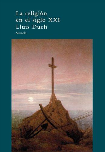 9788498417326: La religion en el siglo XXI / Religion in the XXI Century (Spanish Edition)