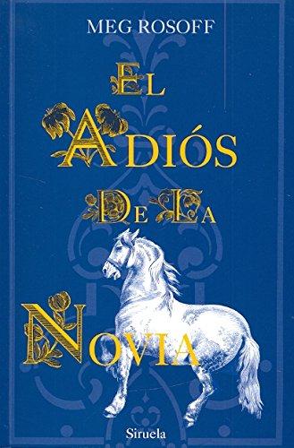 9788498418262: El Adios De La Novia / Bride's Farewell