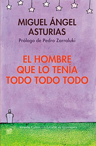 9788498418347: El Hombre Que Lo Tenia Todo Todo Todo / the Man Who Had Everything Everything Everything