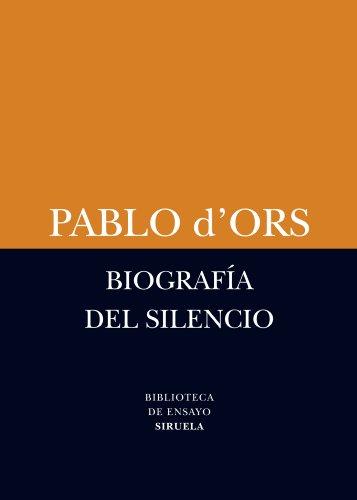 9788498418385: Biografia del silencio / Biography of silence: Breve ensayo sobre meditación / A Brief Essay on Meditation (Spanish Edition)
