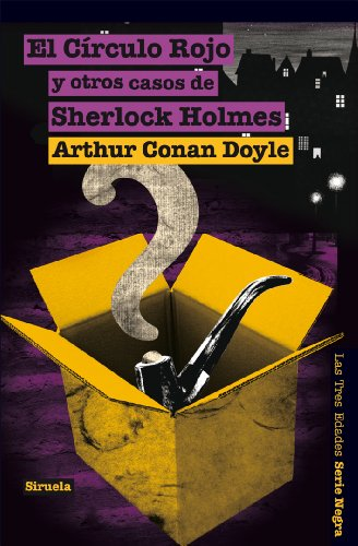 9788498419108: El circulo rojo y otros casos de Sherlock Holmes / The Red Circle and other cases of Sherlock Holmes (Las Tres Edades: Serie Negra / the Three Ages: Noir Series) (Spanish Edition)