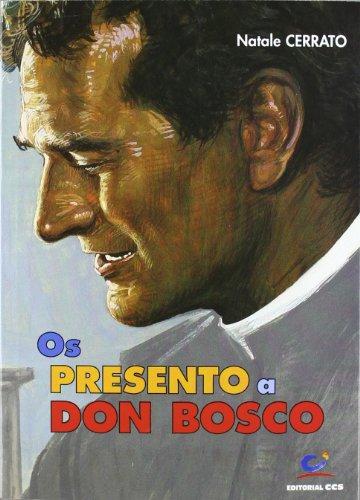 9788498420104: Os presento a Don Bosco: Notas y comentarios sobre datos y hechos de su vida