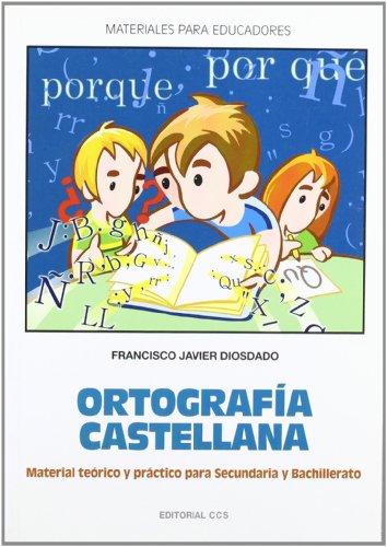 9788498420142: Ortografia castellana: Manual Teórico y práctico para Secundaria y Bachillerato (Materiales para educadores) - 9788498420142
