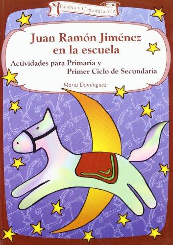 9788498420272: Juan ramon jimenez en la escuela: Actividades para Primaria y Primer Ciclo de Secundaria (Talleres)
