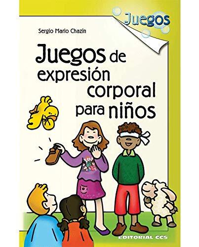 9788498420524: Juegos De Expresión Corporal Para Niños - 1ª Edición (Spanish Edition)