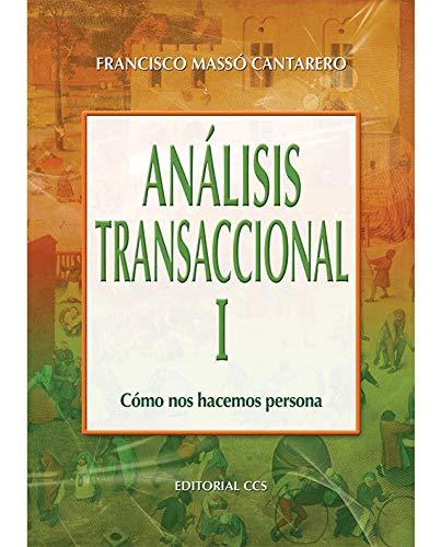 9788498421088: Análisis Transaccional I: Cómo nos hacemos persona (Campus)