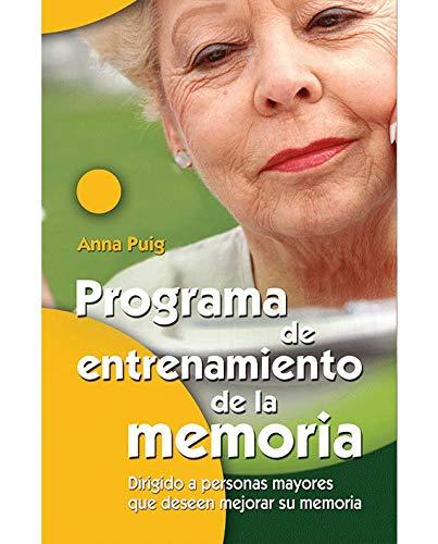 9788498421149: Programa de entrenamiento de la memoria: Dirigido a personas mayores que deseen mejorar su memoria