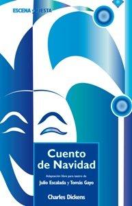 Cuento de Navidad (Escena y fiesta) (Spanish Edition) (9788498421538) by Dickens, Charles