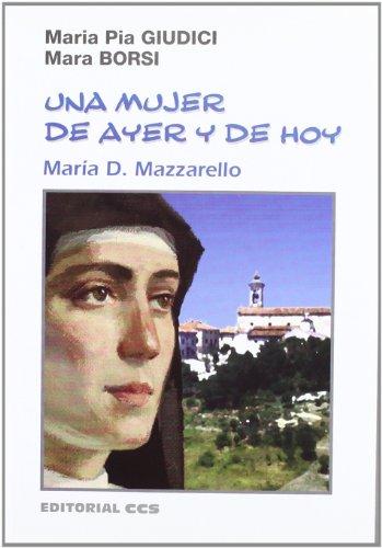 UNA MUJER DE AYER Y DE HOY: MARÍA D. MAZZARELLO