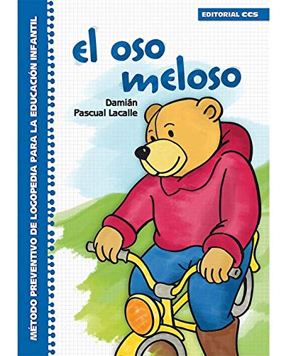 9788498422153: El oso meloso: Método preventivo de logopedia para la Educación Infantil (Rincón del lenguaje)