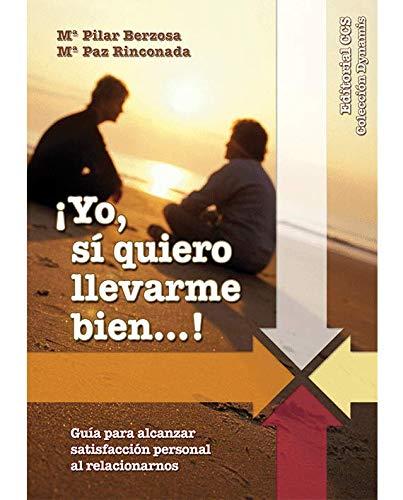 9788498422177: Yo si quiero llevarme bien (Spanish Edition)