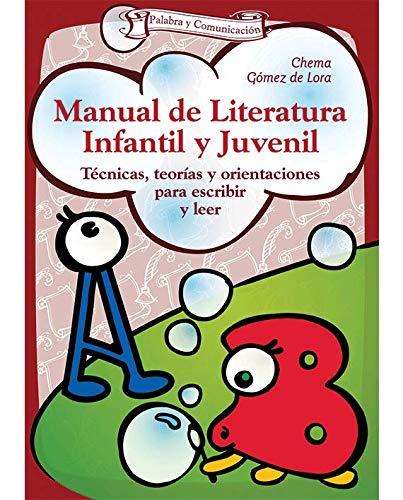 9788498422740: Manual De Literatura Infantil: Técnicas, teorías y orientaciones para escribir y leer: 20 (Talleres)