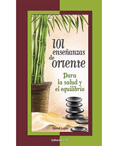 9788498422832: 101 Enseñanzas De Oriente (La zarza ardiente)