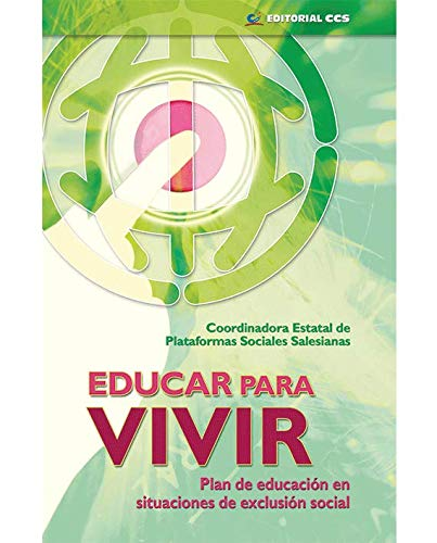 9788498422887: Educar para vivir: Plan de educación en situaciones de exclusión social (Intervención social)