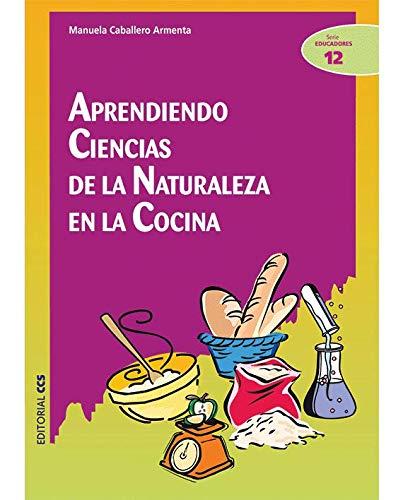 Aprendiendo ciencias de la naturaleza en la: Caballero Armenta, Manuela
