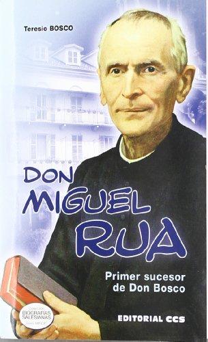 9788498424508: Don Miguel Rua. Primer sucesor de Don Bosco (Biografias salesianas)
