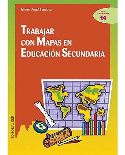 9788498424966: Trabajar con mapas en educacion secundaria