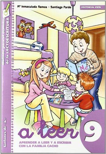 9788498425888: A leer 9: Aprender a leer y escribir con la familia Cacho (Rincón del lenguaje)