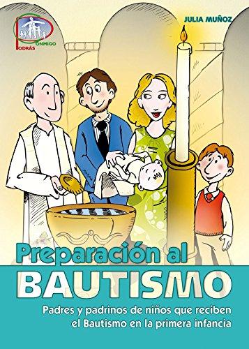 9788498427370: Preparación al Bautismo: Padres y padrinos de niños que reciben el Bautismo en la primera infancia (Catequesis familiar)