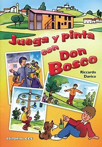 9788498427493: JUEGA Y PINTA CON DON BOSCO