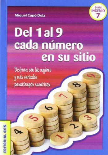 9788498427691: Del 1 al 9 cada número en su sitio: Disfruta con los mejores y más variados pasatiempos numéricos (Ciudad de las Ciencias)