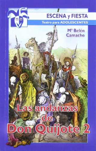 9788498427776: Las andanzas de Don Quijote 2 (Escena y Fiesta)