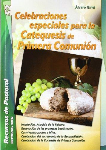 9788498427899: Celebraciones especiales para la catequesis de Primera Comunión