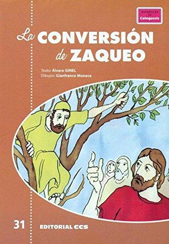 9788498427936: La conversión de Zaqueo (Posters catequistas)