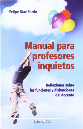 9788498428148: Manual para profesores inquietos