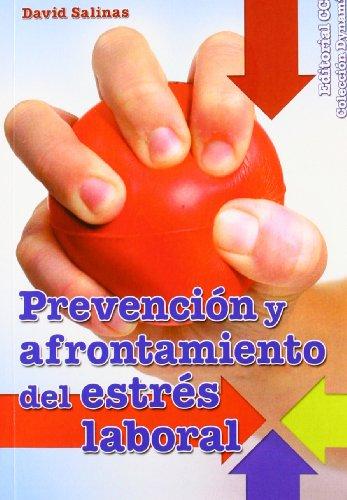 Prevención y afrontamiento del estrés laboral (Paperback): David Salinas España