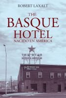9788498430110: The Basque Hotel / Nacido en América (Abra)