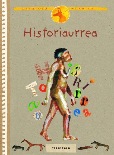 9788498431186: Historiaurrea (Lurra)