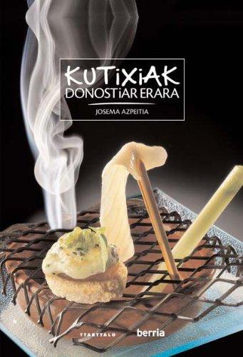 9788498431575: Kutixiak Donostiar Erara