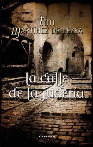 9788498431742: La calle de la judería (Abra. Novela histórica)