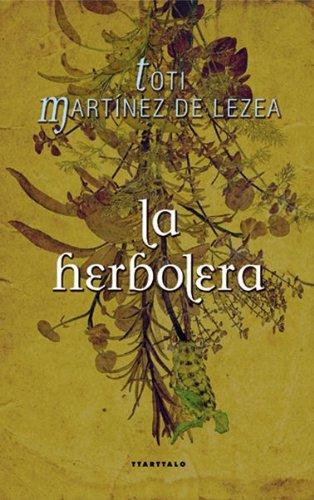 9788498431759: La herbolera (Abra. Novela histórica)