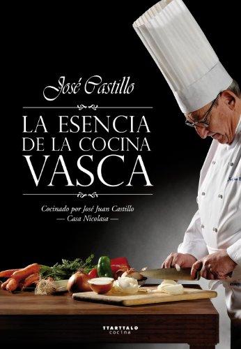 9788498431797: La Esencia de la Cocina Vasca