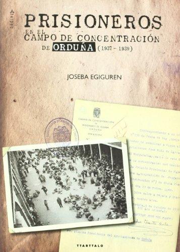 9788498433326: Prisioneros en el campo de concentración de Orduña (1937-1939) (Aterpea)