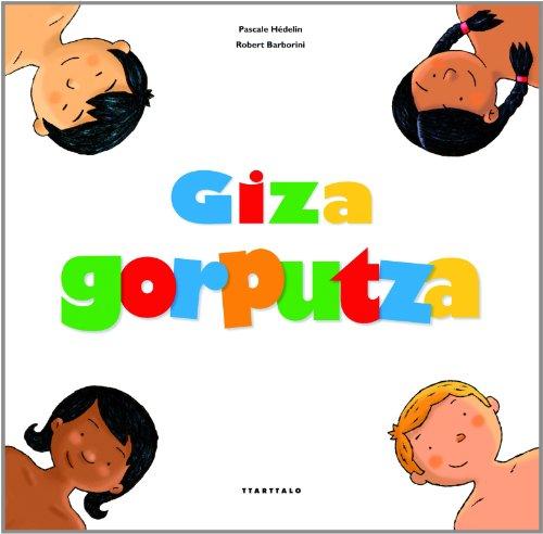9788498433982: Giza gorputza