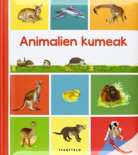 9788498434347: Animalien kumeak (Animaliek kumeak)