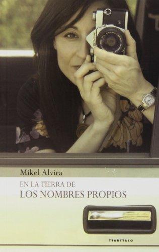 En la tierra de los nombres propios: Mikel Alvira Palacios
