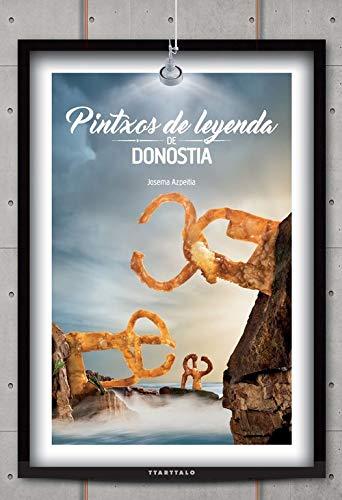 Pintxos de Leyenda de Donostia: Azpeitia Salvador, Josema
