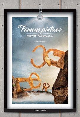 Famous pintxos of Donostia-San Sebastian (Paperback): Josema Azpeitia