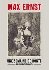 9788498441505: Max Ernest, une semaine de bonté: los collages originales