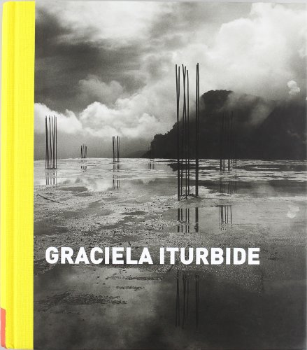 9788498441765: Graciela Iturbide: del 16 de junio al 6 de septiembre de 2009