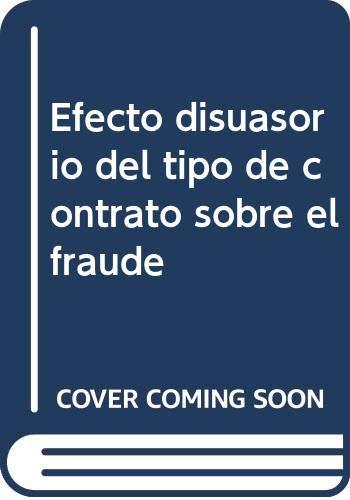 9788498443714: Efecto disuasorio del tipo de contrato sobre el fraude (Cuadernos de la Fundación)