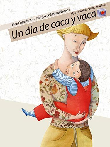 9788498450125: Un dia de caca y vaca / A Day of Poop and Cow (Cartera De Valores) (Spanish Edition)