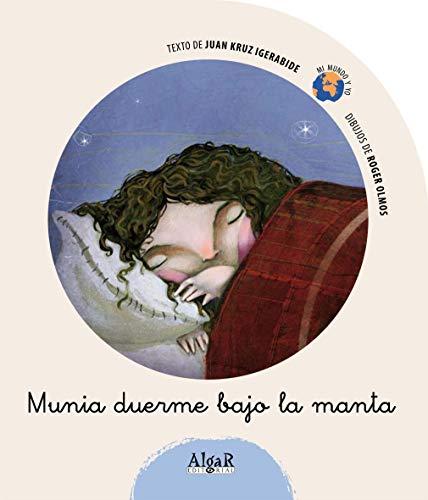 9788498450897: Munia duerme bajo la manta (MI MUNDO Y YO)