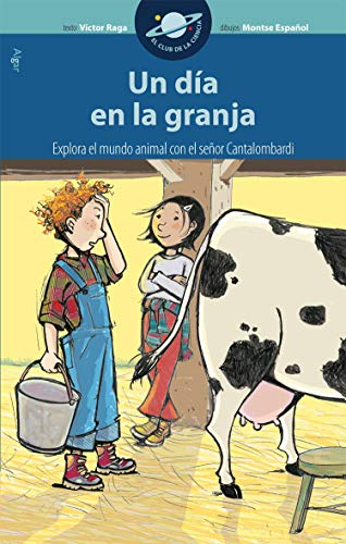 9788498451115: Un día en la granja (EL CLUB DE LA CIENCIA)