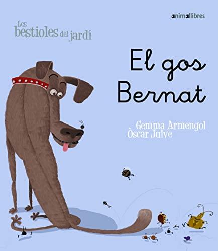 9788498451474: El perro Bernardo (Algar - Los animales del jardín)